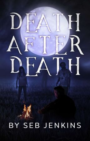 Death After Death (#2) by SebJenkins