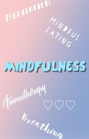 Mindfulness by LauraAnnabelle
