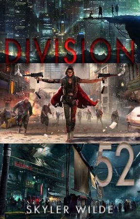 DIVISION 52 by Skylar_Wilde