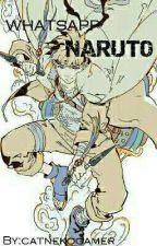 Naruto whatsApp  by Isaky_Maximoff