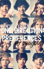 One Direction Preferences and Imagines by typicalnarryfan