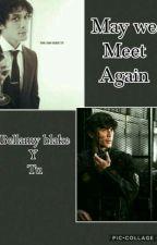 may we meet again (bellamy blake y tu) by gaby_zomber