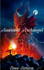 Assurant's Archangel by TheGodOfNovelist