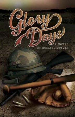 Glory Days: A Novel by HollandCowger