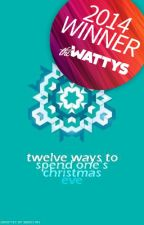 Twelve Ways To Spend One's Christmas Eve by defend