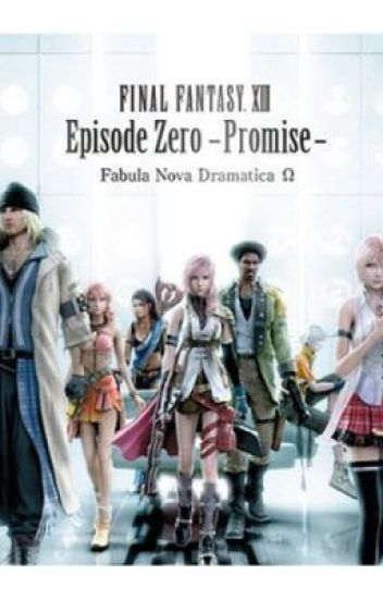 Final Fantasy XIII: Episode Zero -Promise-