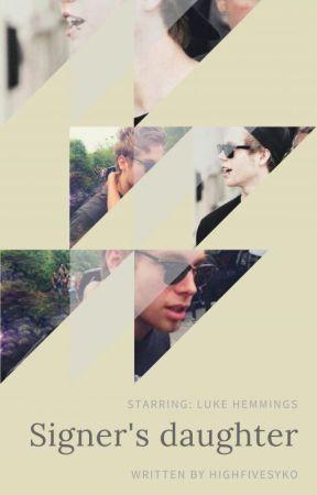 Singer's daughter | Luke Hemmings by highfivesyko