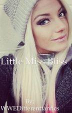 Little Miss Bliss... Alexa Bliss X OC [COMPLETED]  by WWEDifferentfanfics