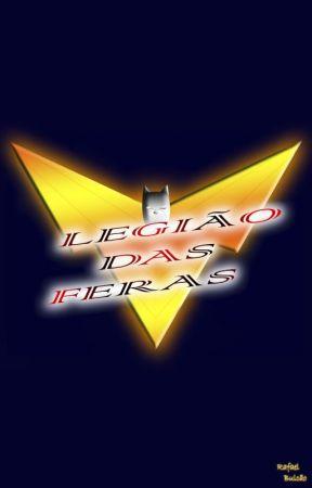 Legião das Feras by bullkao