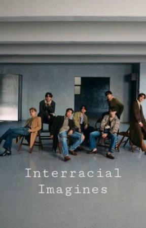 BTS Interracial Imagines by RapMonstaUnderMyBed1