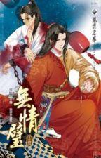 Vô tình bích - Nguyệt Bội Hoàn by hanxiayue2012