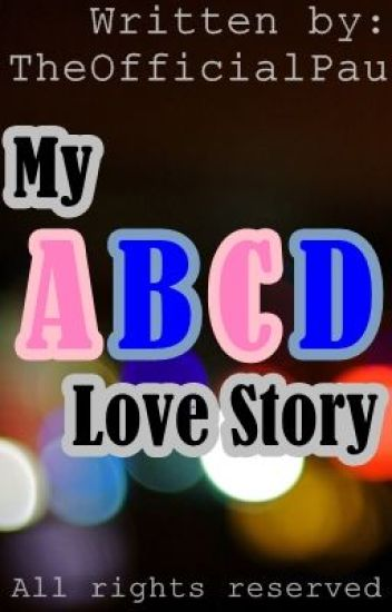 My ABCD Lovestory ---> ON HOLD
