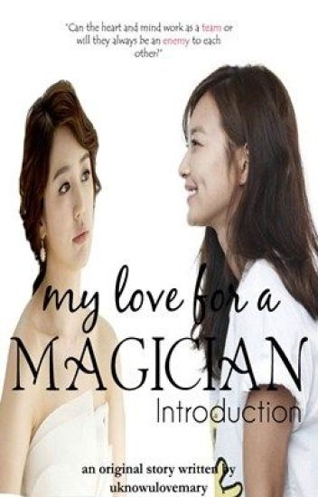 My Love for a Magician ~Introduction