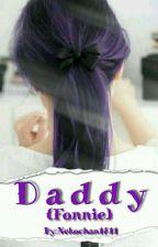 🔞🌼 Daddy 🌼🔞 {Fonnie} by Nekochan1811