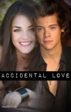 Accidental Love (A 1D Fan-Fic) by MUSICLOVAH