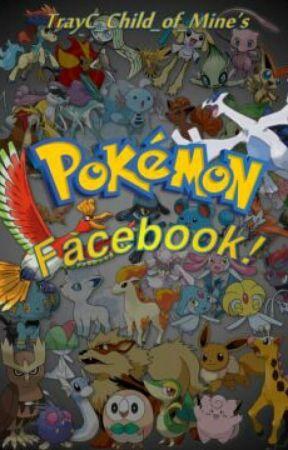 TrayC_Child_of_Mine's Pokémon Facebook by TrayC_Child_of_Mine