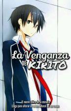 La Venganza de Kirito by DeKu_LT