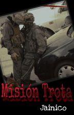 Misión Trota by elmoween