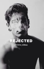 Rejected (boyxboy) *Completed*  by ChristinaOops