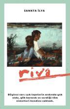 Riva by SenanurAyvaz