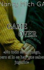 //GAME OVER\\©[1°] by nancymich_ga