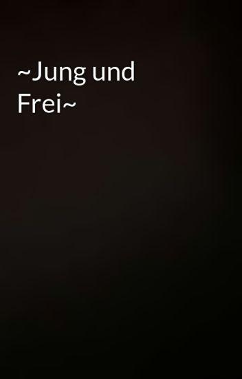 Jung Und Frei