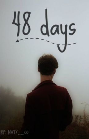 48 days by Naty__00