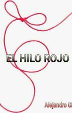 El hilo rojo  by potterrico17