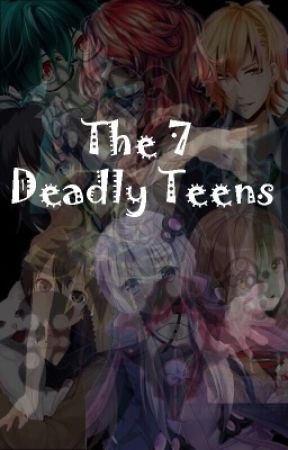 The 7 Deadly Teens by McFluffel_