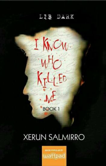 I Know Who Killed Me 1 (Published under LIB Dark)