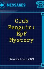 Club penguin: EPF Mystery (On hold) by LOOKLAPIS