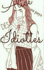 Alice au pays des idioties by insta_chronique_