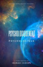 Psychologiquement psychologique by LucasLesniak