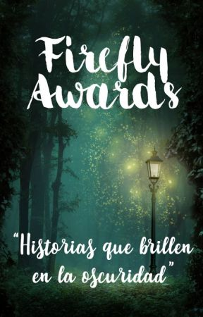 Firefly Awards (Inscripciones abiertas) by NoEsUnaBroma9912