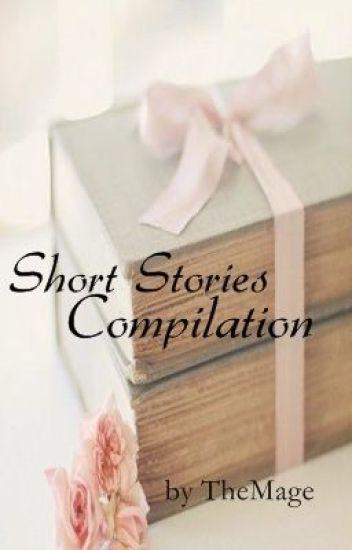 Short Stories Compilation :)