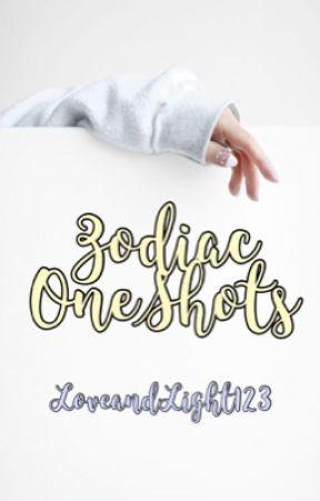 Zodiac OneShots by LoveandLight123