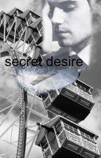 Secret Desire by Dilectio