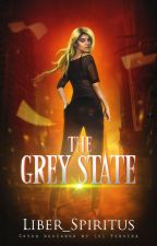 The Grey State by liber_spiritus