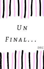 Un Final... by 50515253a
