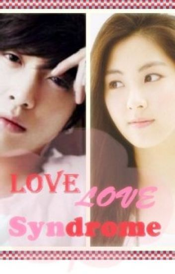 Love Love Syndrome [COMPLETED]