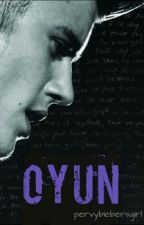 OYUN (Justin Bieber Fan Fiction) by imprisonedbydark