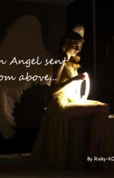 An Angel sent form above...