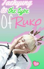 Taehyung is the type of Ruko by LxVeTaenie