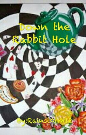 Down the Rabbit Hole by Rainst0rm12