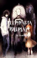 Creepypasta RolePlay [ ON HOLD ] by XDarkWolfieX