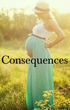 Consequences  by lucaya_stories