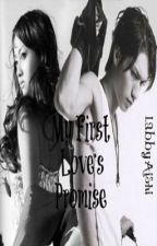My First Love's Promise(completed) by labbyaishi