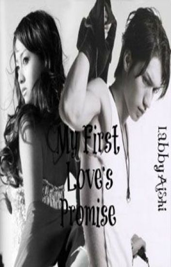 My First Love's Promise(completed)