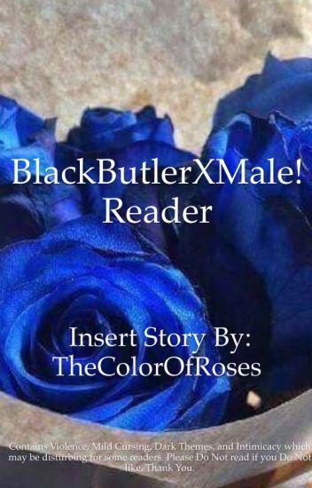 Black butler x modern male reader wattpad
