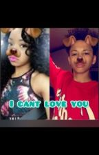 I Can't Love You(Malak Watson and Faith Thigpen)  by IndiaWestbrooks535